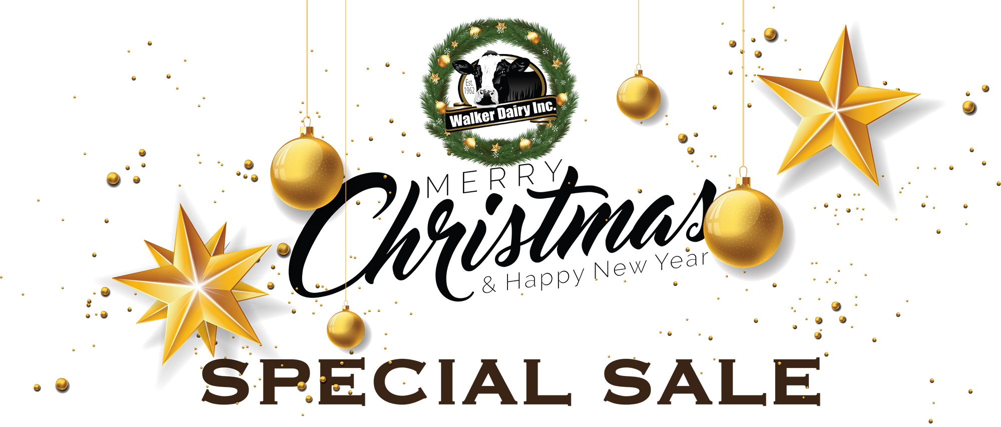 Special christmas sale at Walker Dairy Sales Inc.
